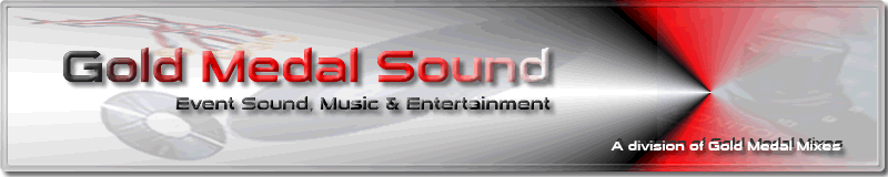 Gold Medal Sound - Professional Wedding, Prom, Dance mobile DJ in Appleton, Oshkosh & the Fox Valley